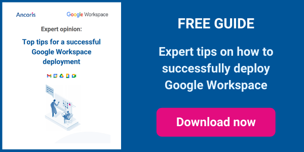 Top tips for a successful G Suite deployment